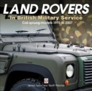 Land Rovers in British Military Service - coil sprung models 1970 to 2007 - Book
