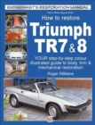 How To Restore Triumph TR7 & 8 - Book