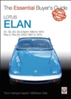 Lotus Elan : S1, S2, S3, S4 & Sprint 1962 to 1973 - Plus 2, Plus 2S 130/5 1967 to 1974 - Book
