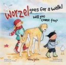Worzel goes for a walk! Will you come too? - Book