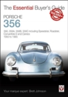 Porsche 356 : 356, 356a, 356b, 356c Including Speedster, Roadster, Convertible D and Carrera: Models Years 1950 to 1965 - Book