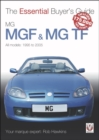 MGF & MG TF : The Essential Buyer's Guide - Book