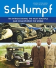 Schlumpf - The intrigue behind the most beautiful car collection in the world - Book