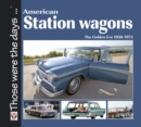 American Station Wagons - The Golden Era 1950-1975 - eBook