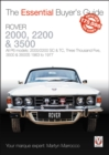 Rover 2000, 2200 & 3500 : All P6 models: 2000/2200 SC & TC, Three Thousand Five, 3500 & 3500S 1963 to 1976 - Book