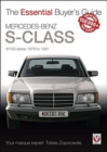 Mercedes-Benz S-Class : W126 Series 1979 to 1991 - Book