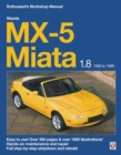 Mazda MX-5 Miata 1.8 Enthusiast's Workshop Manual - Book