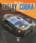 The last Shelby Cobra : My times with Carroll Shelby - Book