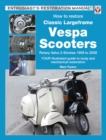How to Restore Classic Largeframe Vespa Scooters - eBook