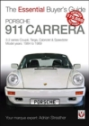 Porsche 911 Carrera 3.2 : Coupe, Targa, Cabriolet & Speedster: model years 1984 to 1989 - Book