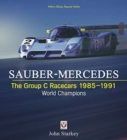 SAUBER-MERCEDES - The Group C Racecars 1985-1991 : World Champions - Book