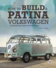 How to Build a Patina Volkswagen - Book