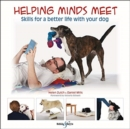 Helping minds meet : Skills for a better life with your dog - Book
