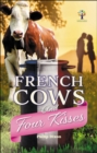 French Cows and Four Kisses - Book
