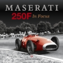 Maserati 250F In Focus - eBook