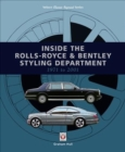 Inside the Rolls-Royce & Bentley Styling Department 1971 to 2001 - Book
