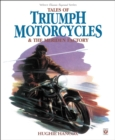Tales of Triumph Motorcycles & the Meriden Factory - Book