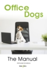 Office dogs : The Manual - eBook