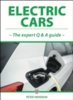 Electric Cars : The Expert Q & A Guide - Book