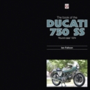 The Book of the Ducati 750 SS 'round-case' 1974 - eBook