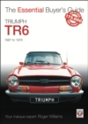 Triumph TR6 : The Essential Buyer's Guide - Book