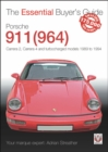Porsche 911 (964) : Carrera 2, Carrera 4 and Turbocharged Models 1989 to 1994 - Book