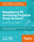 Raspberry Pi: Amazing Projects from Scratch - eBook