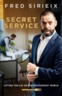 Secret Service : Lifting the lid on the restaurant world - Book