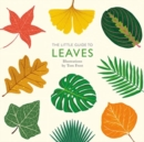The Little Guide to Leaves - Book