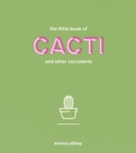 The Little Book of Cacti and Other Succulents - eBook