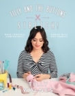 Tilly and the Buttons: Stretch! : Make Yourself Comfortable Sewing with Knit Fabrics - Book