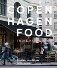 Copenhagen Food : Stories, traditions and recipes - Book