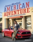 James Martin's American Adventure : 80 classic American recipes - Book