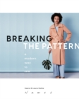 Breaking the Pattern : A modern way to sew - Book
