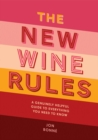 The New Wine Rules : A genuinely helpful guide to everything you need to know - Book