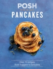 Posh Pancakes - eBook