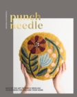 Punch Needle : Master the art of punch needling accessories for you and your home - Book