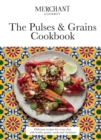 The Pulses & Grains Cookbook : Delicious recipes for every day, with lentils, grains, seeds and chestnuts - Book