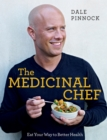 The Medicinal Chef : The Nutrition Bible - eBook