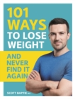 101 Ways to Lose Weight and Never Find It Again - Book