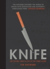 Knife : The Culture, Craft and Cult of the Cook's Knife - Book