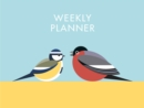 I Like Birds: Garden Birds Weekly Planner - Book