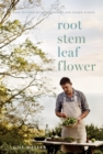 Root, Stem, Leaf, Flower - eBook