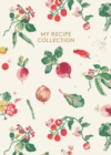Cath Kidston: My Recipe Collection - Book