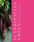 Scandinavian Green : Simple ways to eat vegetarian, every day - Book