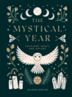 The Mystical Year : Folklore, Magic and Nature - Book