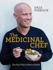 The Medicinal Chef : Eat your way to better health - Book