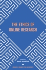 The Ethics of Online Research - Book