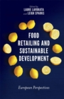 Food Retailing and Sustainable Development : European Perspectives - Book