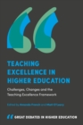 Teaching Excellence in Higher Education : Challenges, Changes and the Teaching Excellence Framework - Book